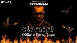 ELEMENT ∞ XXXPerience Ed. Especial . 15/11/2014