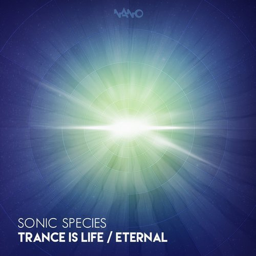 Trance Is Life / Eternal